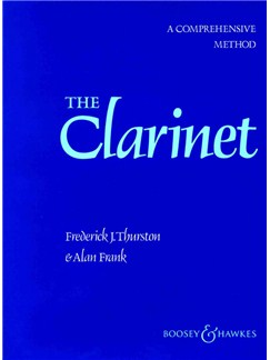 Frederick J. Thurston/Alan Frank: The Clarinet - A Comprehensive Method Books | Clarinet