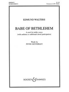 Edmund Walters: Babe Of Bethlehem Books | Unison Voice