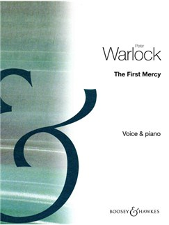 Peter Warlock: The First Mercy Books | Voice, Piano Accompaniment