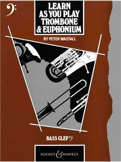 Peter Wastall: Learn As You Play Trombone - Bass Clef Books | Trombone