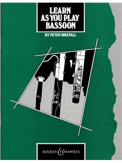 Peter Wastall: Learn As You Play Bassoon Books | Bassoon