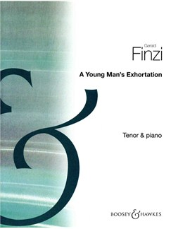 Gerald Finzi: A Young Man's Exhortation Op.14 Books | Tenor, Piano Accompaniment