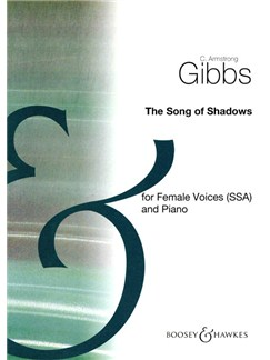 C. Armstrong Gibbs: The Song Of Shadows Books | SSA, Piano Accompaniment