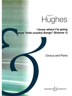 Herbert Hughes: I Know Where I'm Going (SSA) Books | SSA, Piano Accompaniment