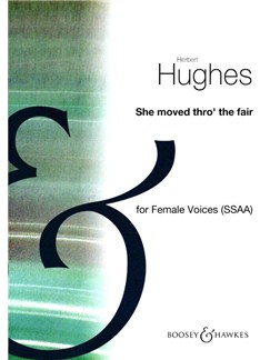Hughes: She Moved Thro' The Fair Books | SSAA