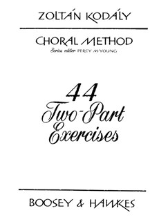 Zoltan Kodaly: 44 Two-Part Exercises Books | 2-Part Choir