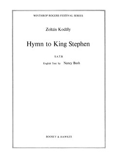 Zoltan Kodaly: Hymn To King Stephen Books | SATB