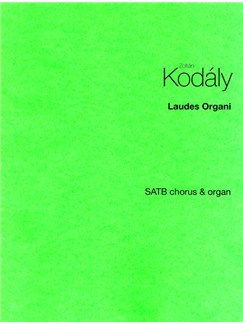 Zoltan Kodaly: Laudes Organi Books | Organ Accompaniment, SATB