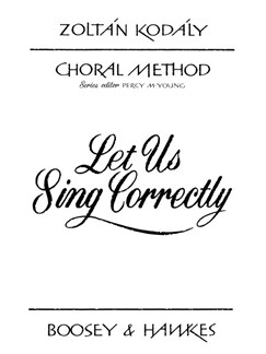 Zoltan Kodaly: Let Us Sing Correctly Books | 2-Part Choir