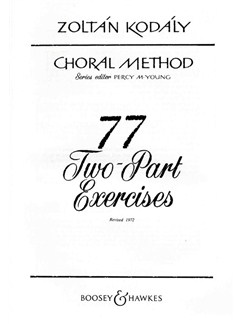Zoltan Kodaly: 77 Two-Part Exercises Books | 2-Part Choir