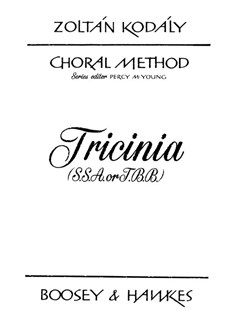 Zoltan Kodaly: Tricinia Books | SSA or TBB