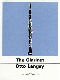 Otto Langey: The Clarinet Books | Clarinet