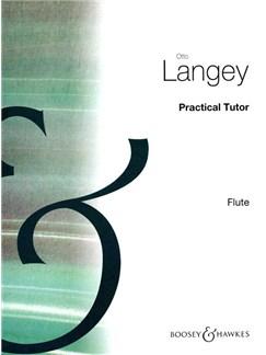 Otto Langey: Practical Tutor (Flute) Books   Flute