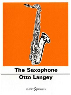 Otto Langey: The Saxophone Books | Saxophone