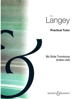 Otto Langey: Practical Tutor Books | Trombone