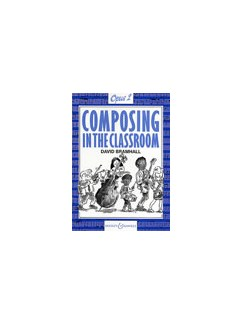 David Bramhall: Composing In The Classroom Op.2 Books | All Instruments