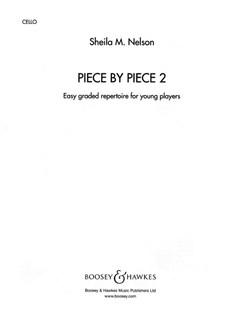Sheila M. Nelson: Piece By Piece Book 2 (Cello Part) Books | Cello