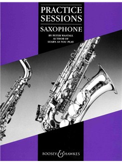 Peter Wastall: Practice Sessions - Saxophone Books | Saxophone