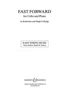 Katherine And Hugh Colledge: Fast Forward (Cello Part Only) Books | Cello