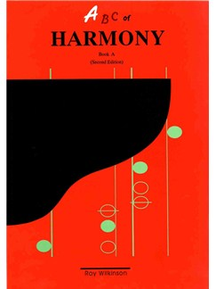 Roy Wilkinson: ABC Of Harmony - Book A (Second Edition) Books | All Instruments