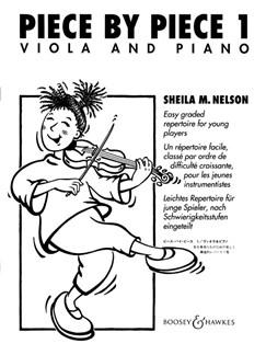Sheila M. Nelson: Piece By Piece Book 1 (Viola/Piano) Books | Viola, Piano Accompaniment