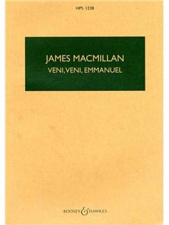 James Macmillan: Veni Veni Emmanuel Books | Score