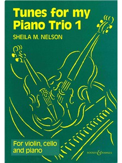 Tunes For My Piano Trio 1 Books | Violin, Cello, Piano