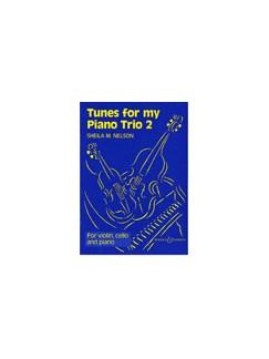 Sheila M. Nelson: Tunes For My Piano Trio 2 Books | Cello, Violin, Piano Chamber