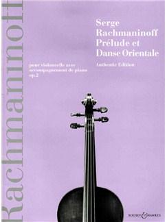 Serge Rachmaninoff: Prelude Et Danse Orientale Books | Cello, Piano Accompaniment