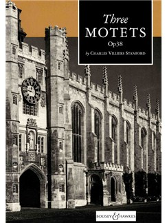 Charles Villiers Stanford: Three Motets Op.38 Bog | SATB
