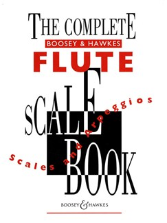 The Complete Boosey And Hawkes Flute Scale Book Books | Flute