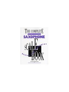 Complete B&H Saxophone Scale Book Books | Saxophone