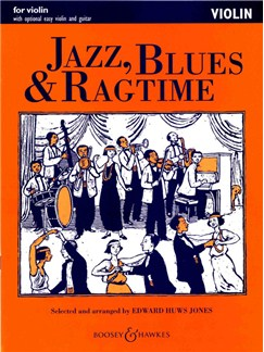 Jazz, Blues And Ragtime (Violin Edition) Books | Violin