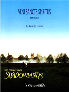 George Fenton: Veni Sancte Spiritus (Shadowlands) Books | Piano