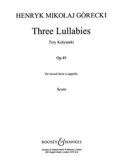Henryk Gorecki: 3 Lullabies Op.49 Books | SATB
