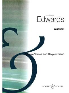 Owen Edwards: Wassail! (SSA) Books | SSA, Piano Accompaniment, Harp