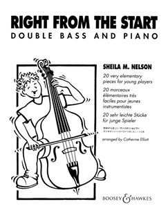Sheila Nelson: Right From The Start (Double Bass/Piano) Books | Double Bass, Piano Accompaniment