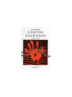 James MacMillan: Cantos Sagrados Books | SATB, Organ Accompaniment