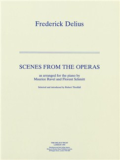 Frederick Delius: Scenes From The Operas Books | Piano