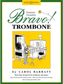 Carol Barratt: Bravo! Trombone Books   Trombone, Piano Accompaniment