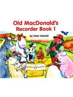 Peter Wastall: Old MacDonald's Recorder Book One Books | Recorder