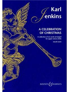 Karl Jenkins: A Celebration Of Christmas Books | SSA, Piano Accompaniment