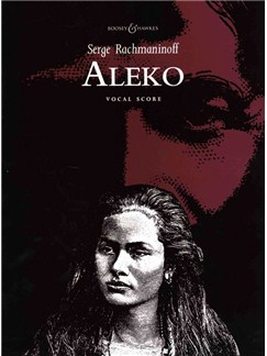Sergei Rachmaninov: Aleko - Vocal Score Books | SATB, Piano Accompaniment, Opera