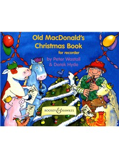 Peter Wastall/Derek Hyde: Old MacDonald's Christmas Book Books | Soprano (Descant) Recorder, Piano Accompaniment