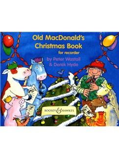 Peter Wastall/Derek Hyde: Old MacDonald's Christmas Book Books | Soprano (Descant) Recorder, Piano Accompaniment