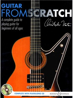 Christopher Norton: Guitar From Scratch Books | Guitar