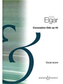 Edward Elgar: Coronation Ode Op. 44 Books | Soprano, Alto, Tenor and Bass soloists, SATB, Piano Accompaniment