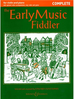 Edward Huws Jones: Early Music Fiddler (Violin/Piano) Books | Violin, Piano Accompaniment