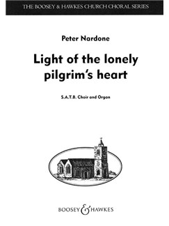 Nardone: Light of Lonely Pilgrims Heart Books | SATB