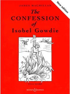 James Macmillan: The Confession of Isobel Gowdie Books | Orchestra